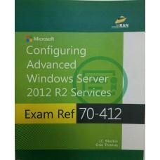 Configuring Advanced Windows Server 2012 R2 Services Exam 70-412